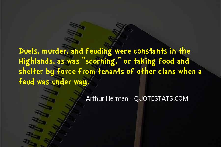 Quotes About Feuding #545439