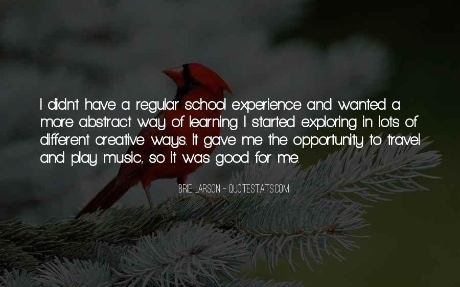 Quotes About Different Ways Of Learning #708728