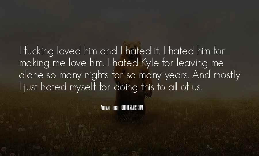 Quotes About Him Leaving #267046