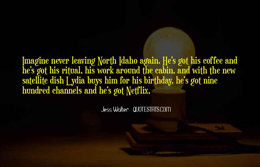 Quotes About Him Leaving #406281