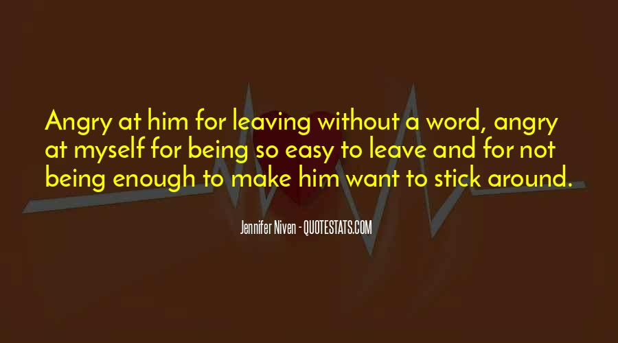 Quotes About Him Leaving #770523