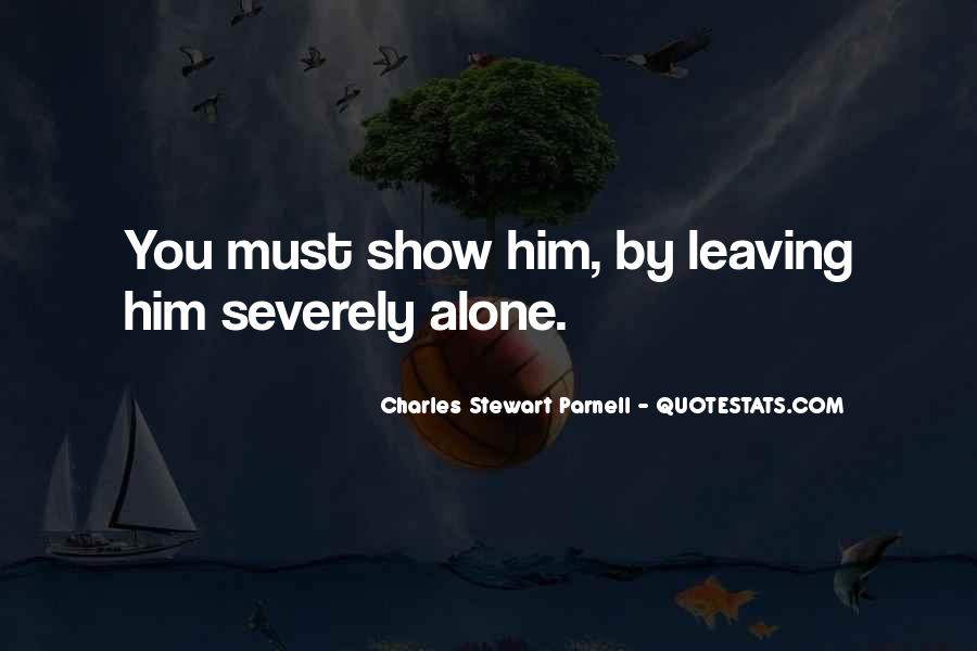 Quotes About Him Leaving #921784