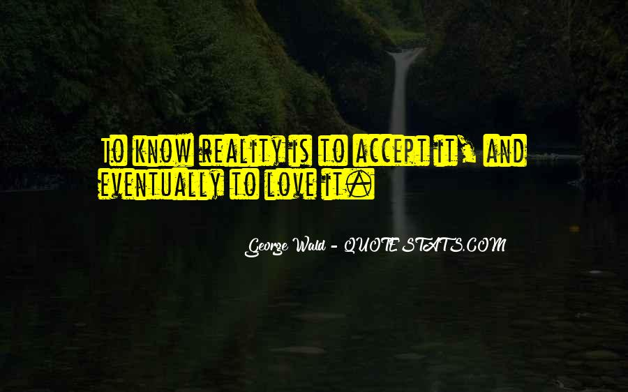 Quotes About Reality And Love #100095