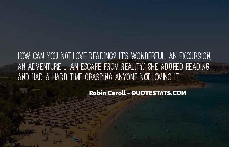 Quotes About Reality And Love #16752