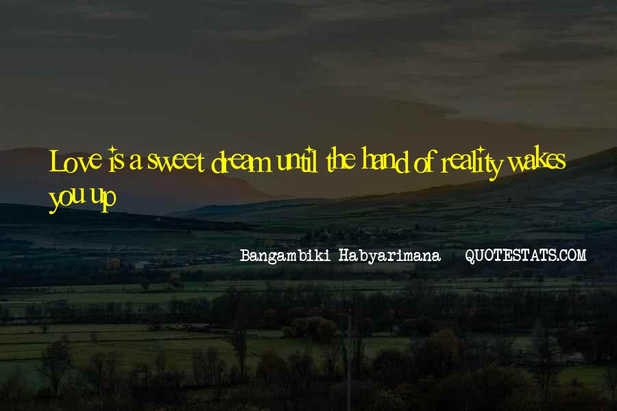 Quotes About Reality And Love #200497
