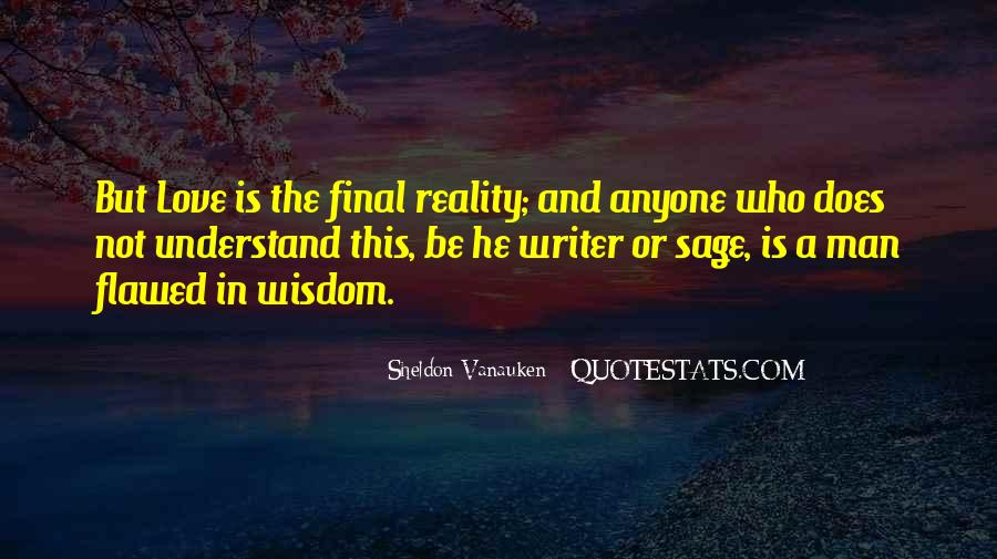 Quotes About Reality And Love #235111