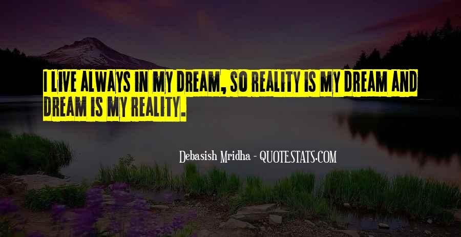 Quotes About Reality And Love #255659