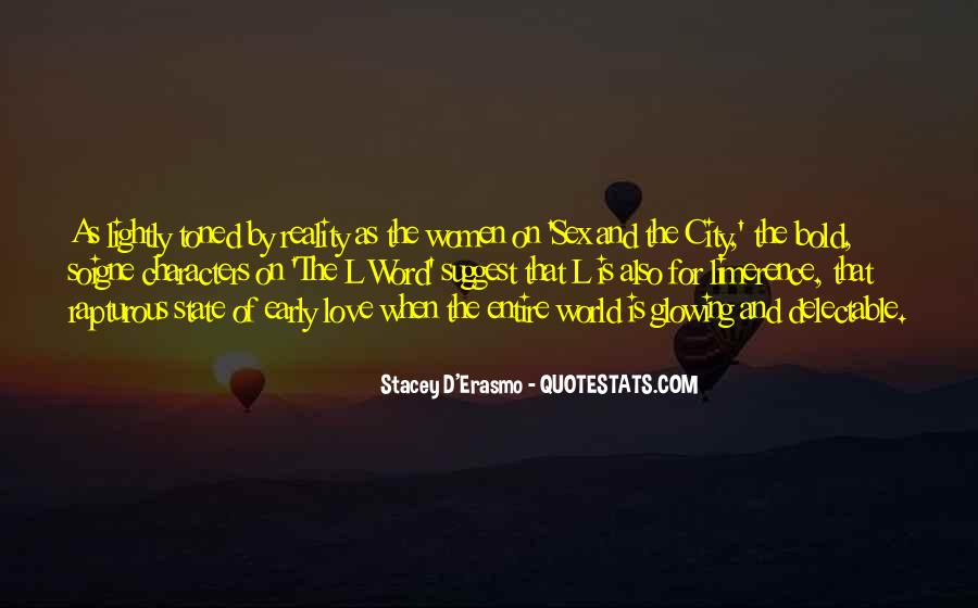 Quotes About Reality And Love #360361
