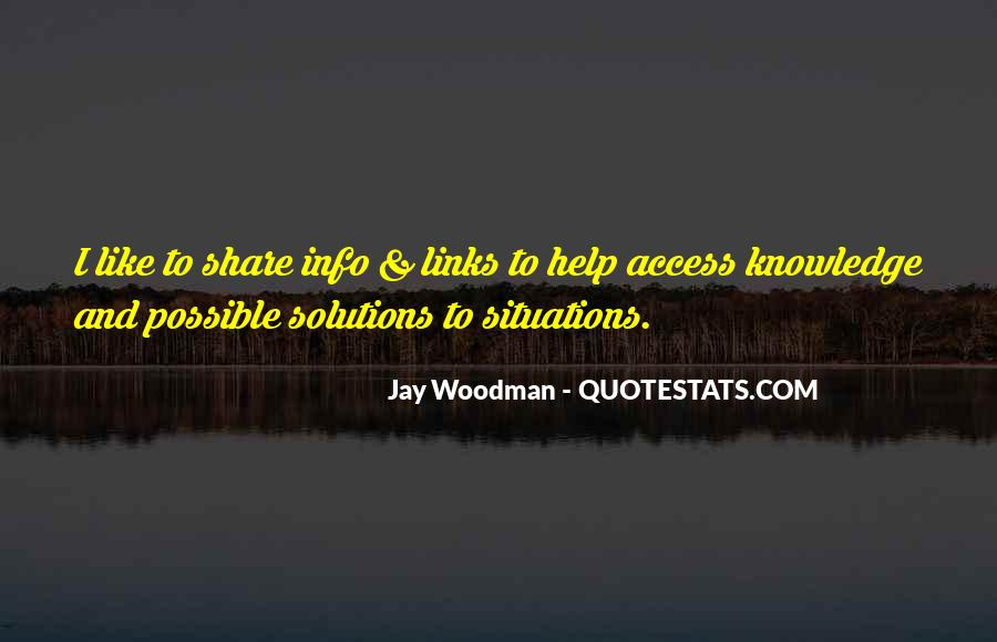 Quotes About Sharing Knowledge #1019969