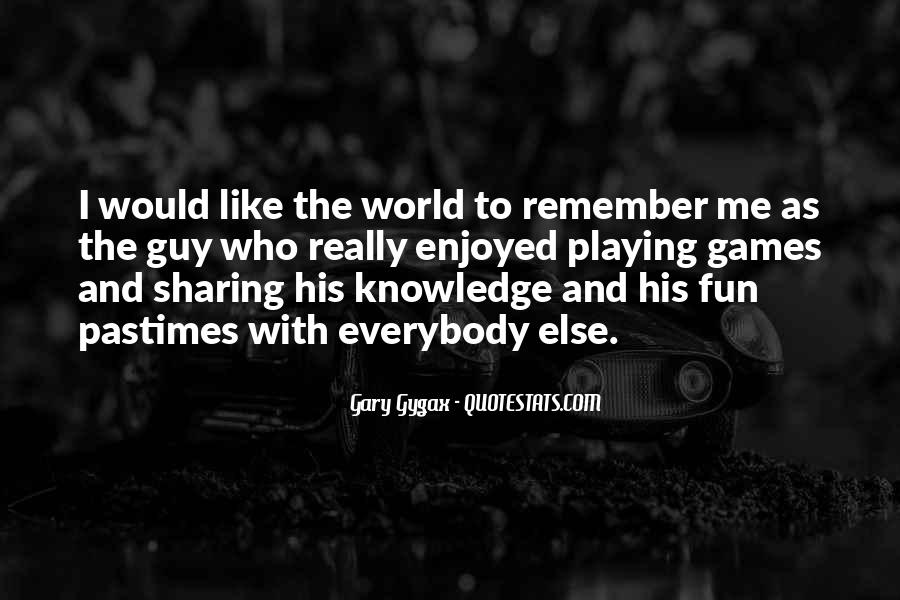 Quotes About Sharing Knowledge #108794
