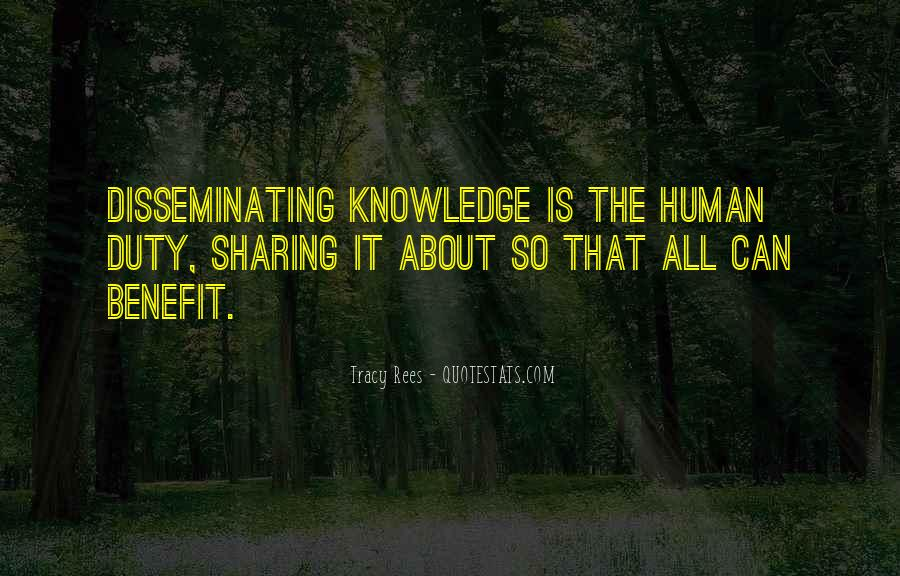 Quotes About Sharing Knowledge #1272355