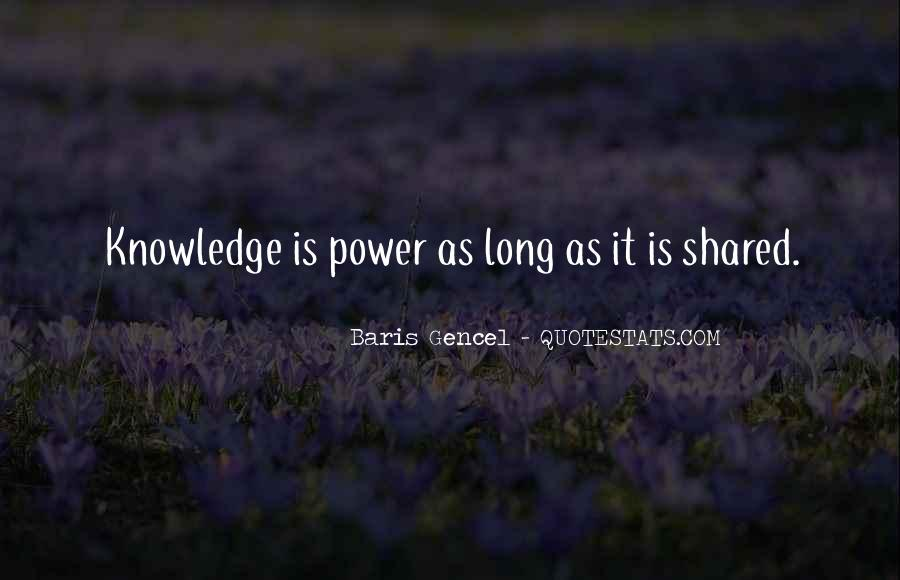 Quotes About Sharing Knowledge #1391474