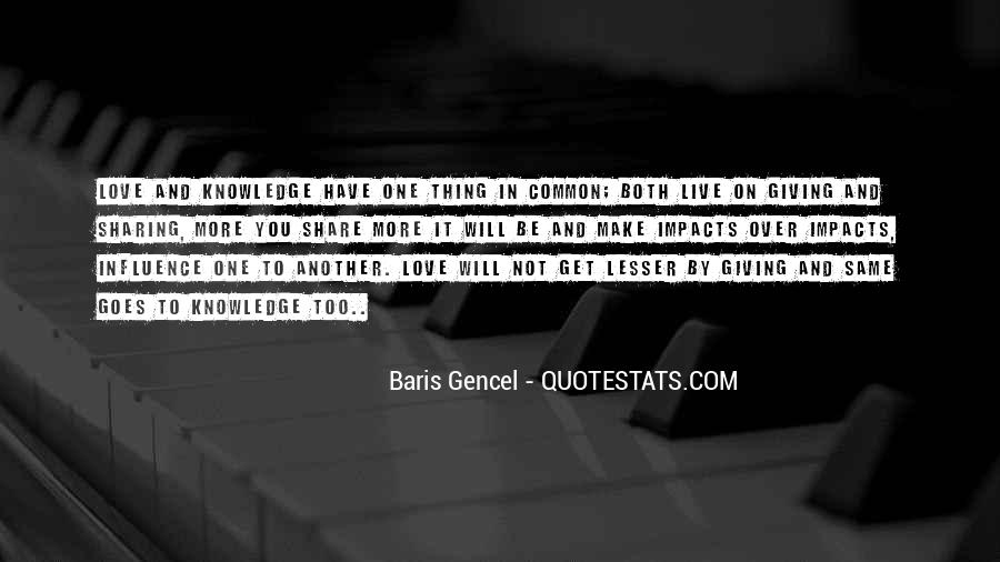 Quotes About Sharing Knowledge #1418978