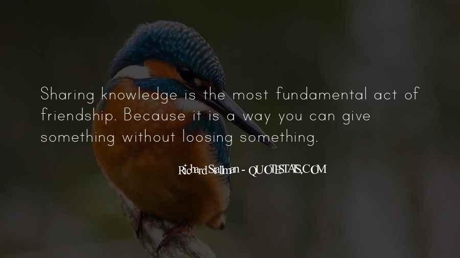 Quotes About Sharing Knowledge #1771844
