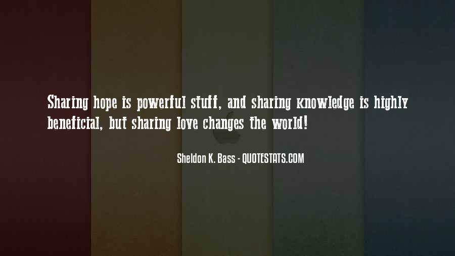 Quotes About Sharing Knowledge #192814