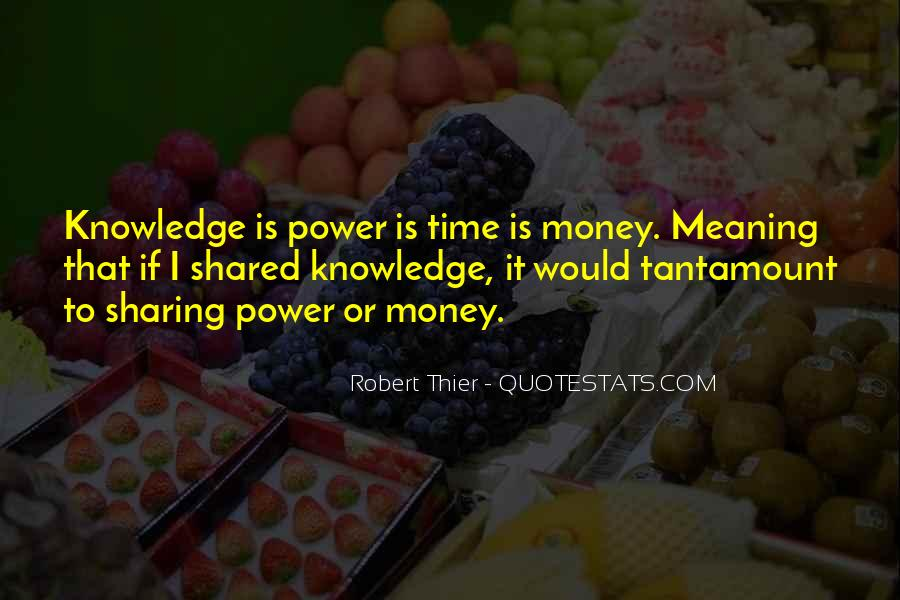 Quotes About Sharing Knowledge #564291