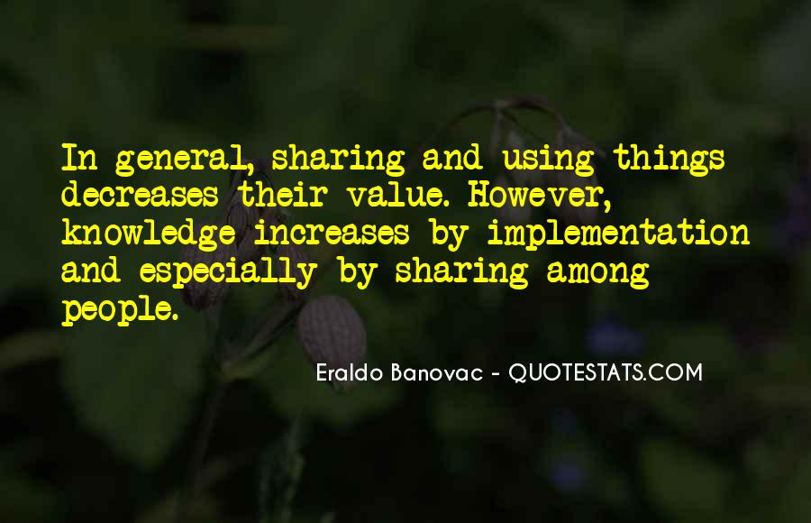 Quotes About Sharing Knowledge #57955