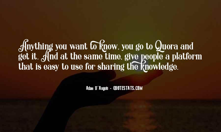 Quotes About Sharing Knowledge #901566