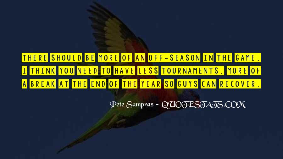 Quotes About The End Of The Season #1053843