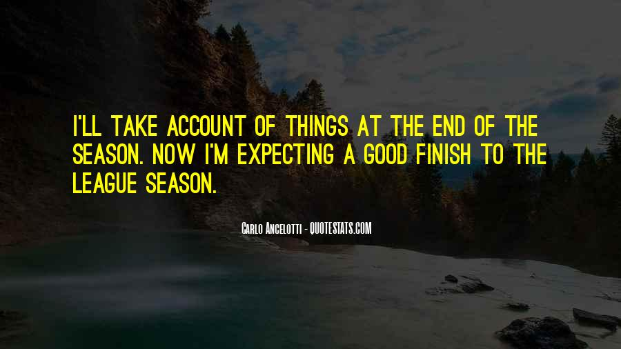 Quotes About The End Of The Season #113311