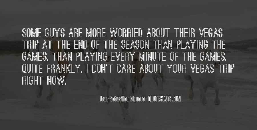 Quotes About The End Of The Season #1220450