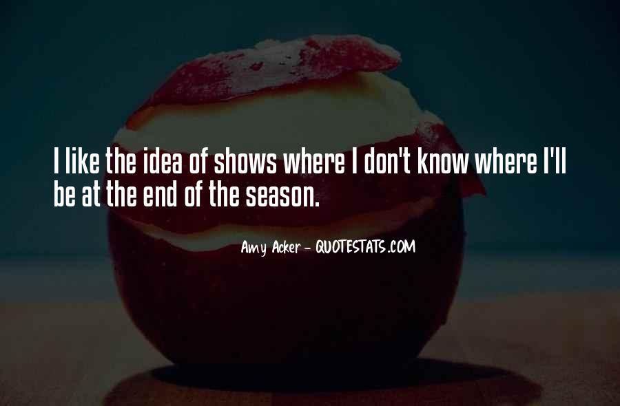 Quotes About The End Of The Season #358016