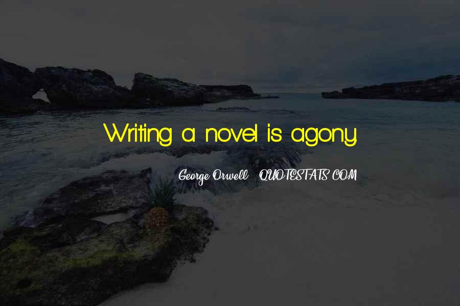 Quotes About George Orwell's Writing #1044577