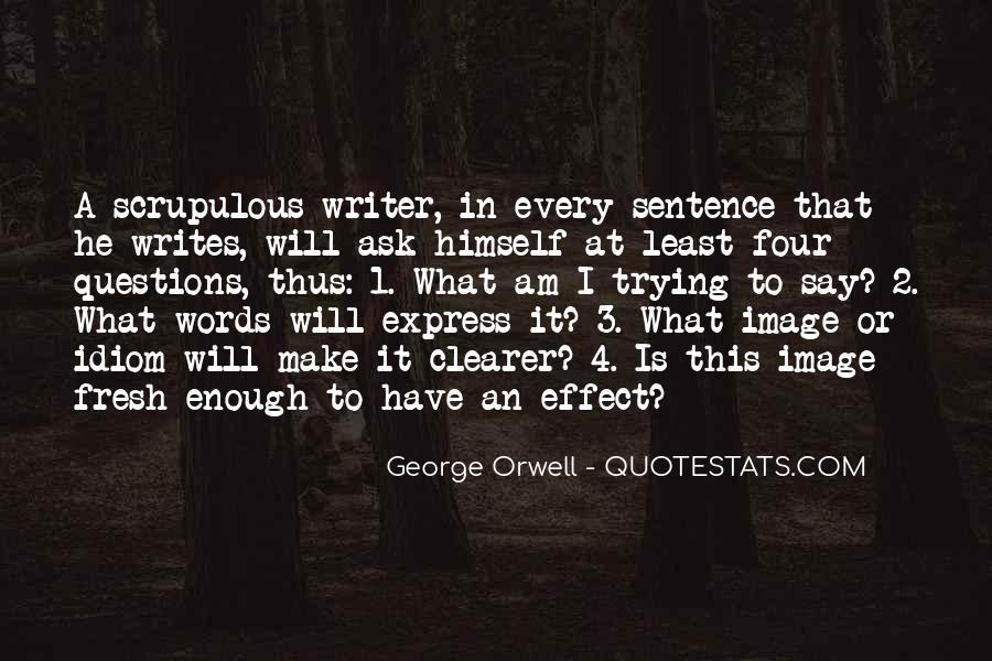 Quotes About George Orwell's Writing #1206150