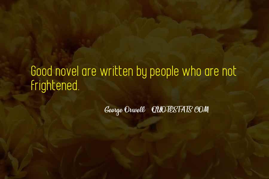 Quotes About George Orwell's Writing #363469