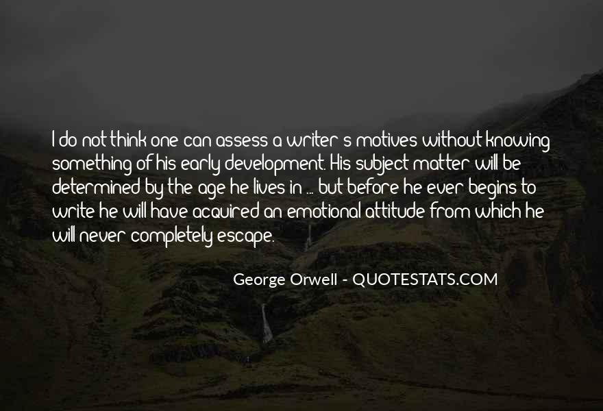 Quotes About George Orwell's Writing #46628