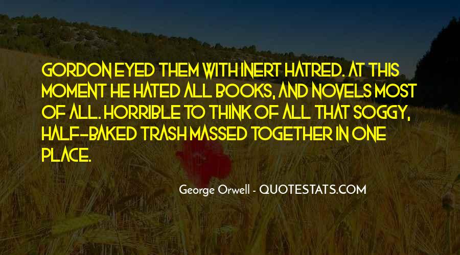 Quotes About George Orwell's Writing #778795
