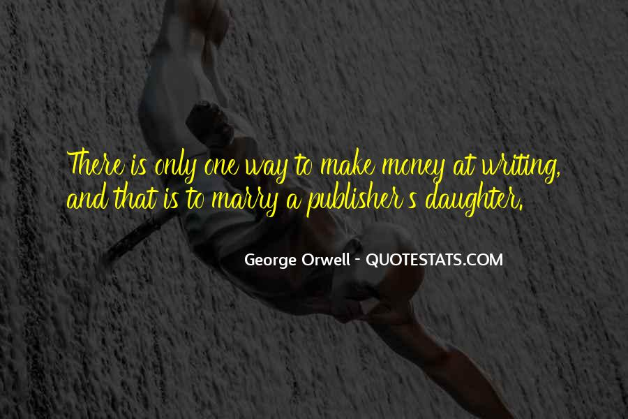 Quotes About George Orwell's Writing #860095