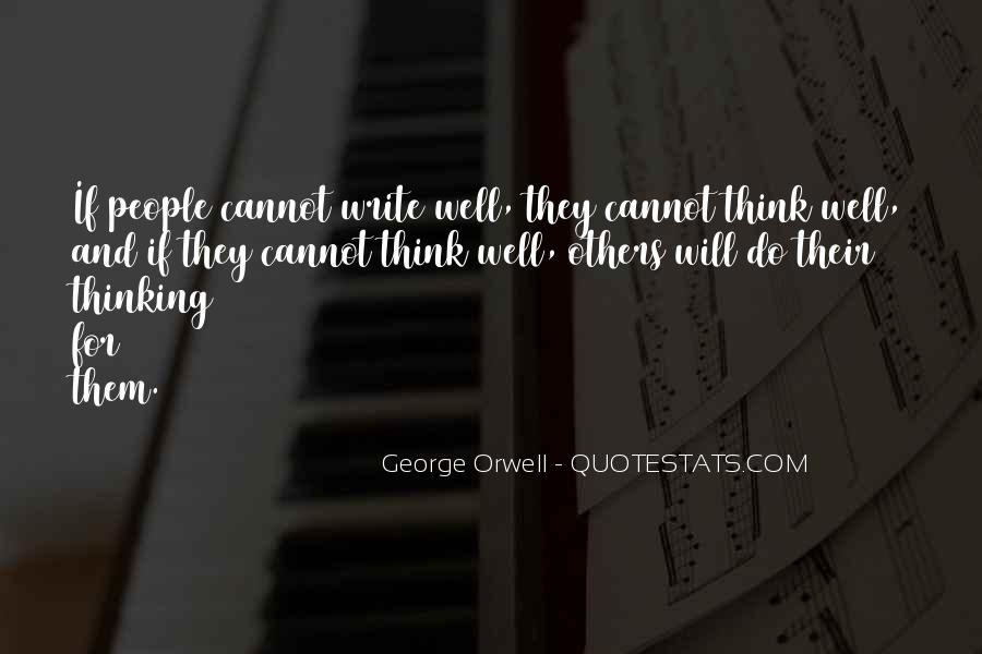 Quotes About George Orwell's Writing #906502