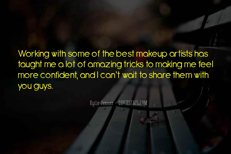 Quotes About Makeup Artists #1747320