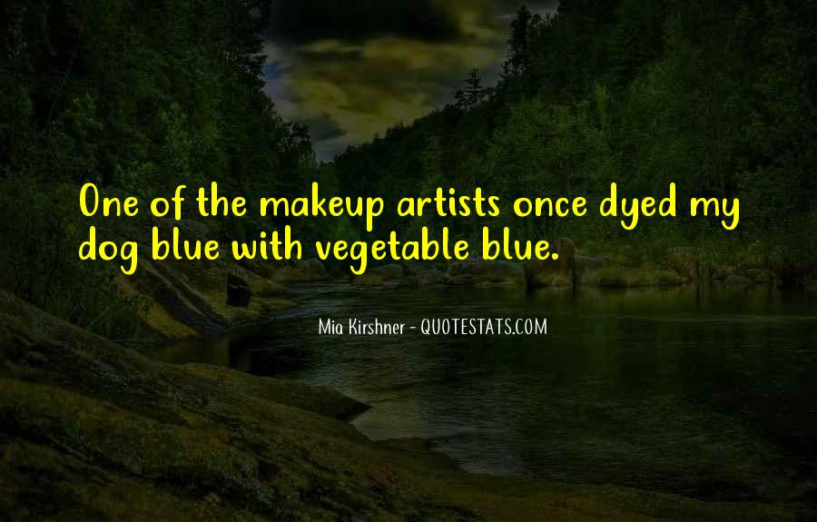 Quotes About Makeup Artists #1828962
