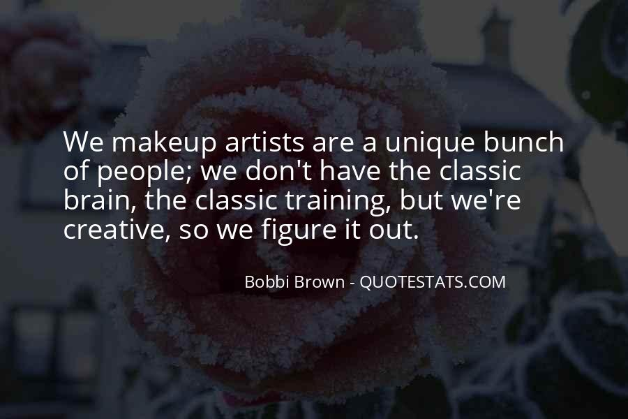 Quotes About Makeup Artists #1852311