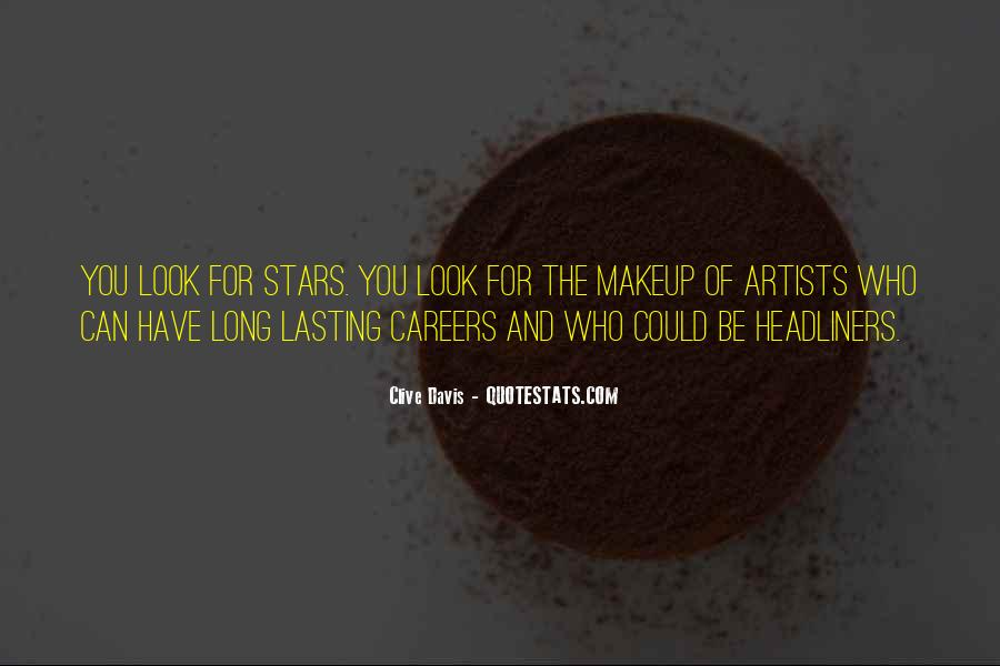 Quotes About Makeup Artists #421940