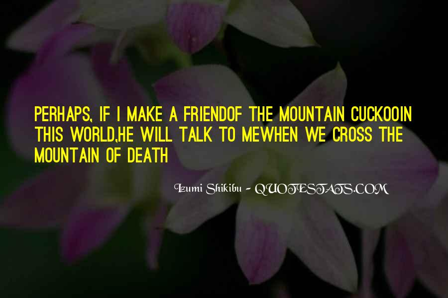 Quotes About Death Of A Friend #1173647