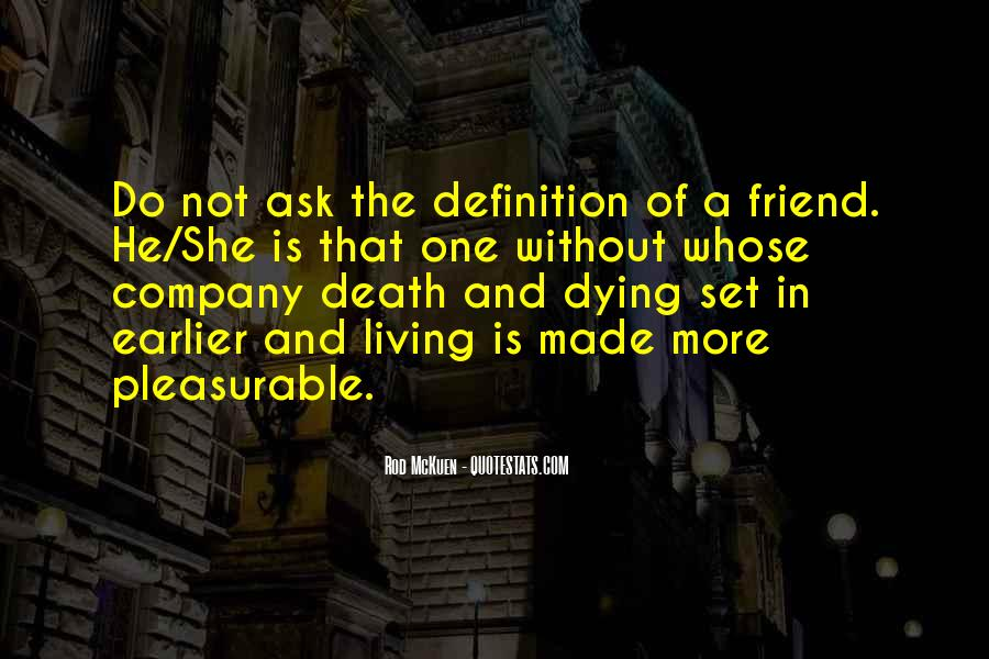 Quotes About Death Of A Friend #1432359