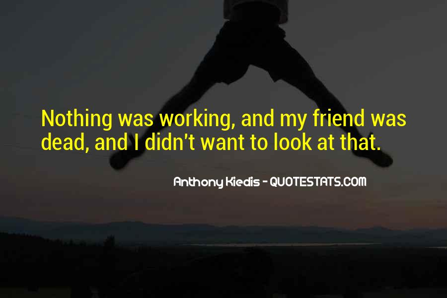Quotes About Death Of A Friend #162039
