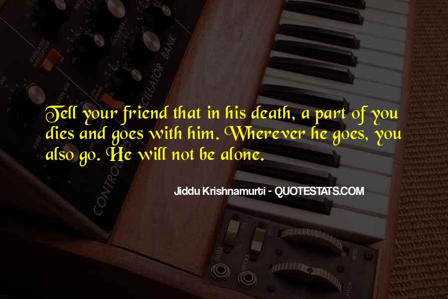 Quotes About Death Of A Friend #1752849