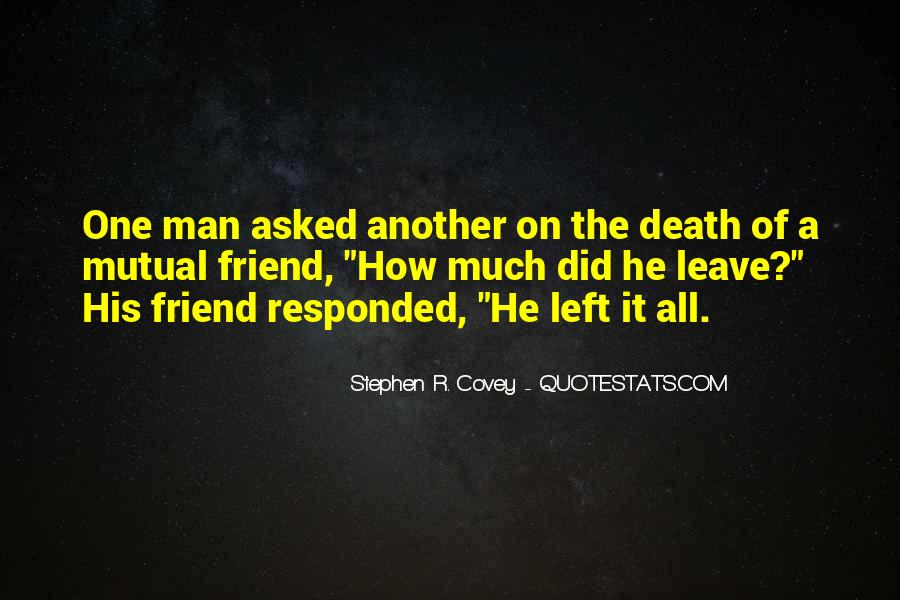 Quotes About Death Of A Friend #364345