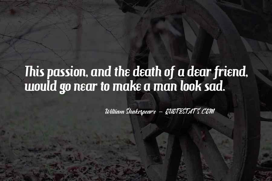 Quotes About Death Of A Friend #621362