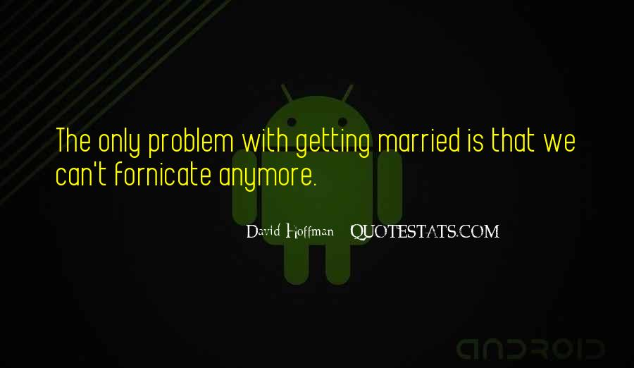 Quotes About Your Ex Getting Married #148980