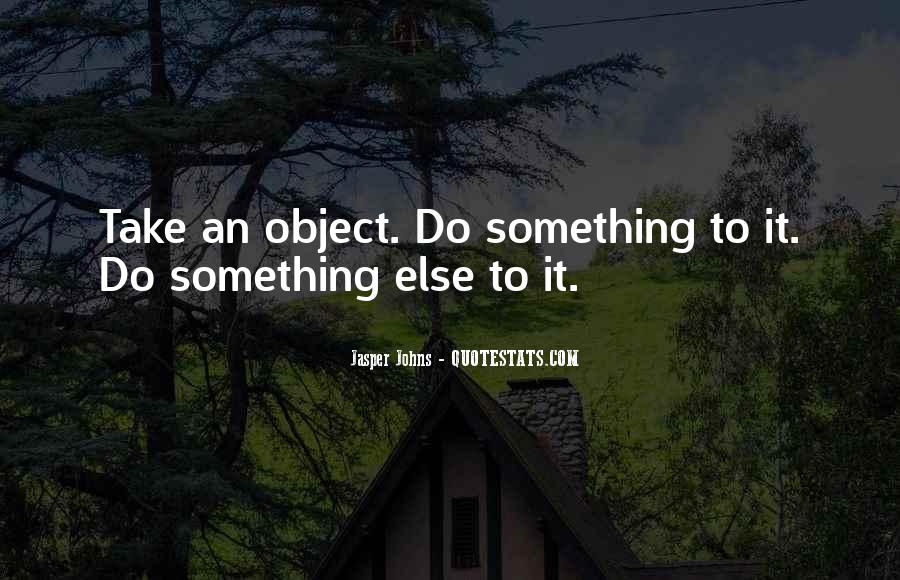 Quotes About Do Something #12972