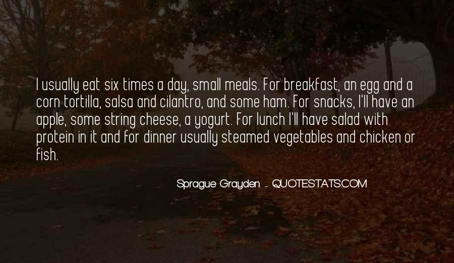 Quotes About String Cheese #348477