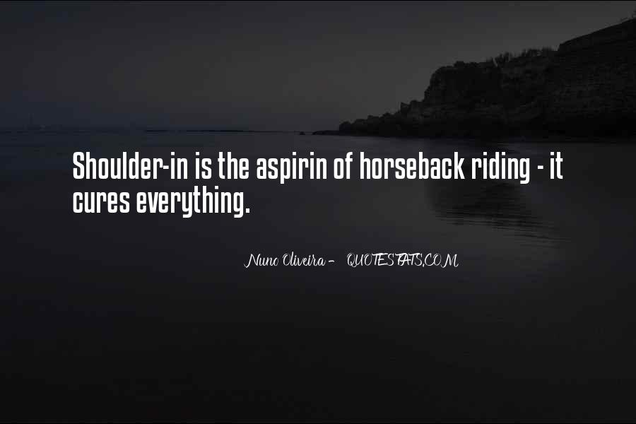 Quotes About Horseback Riding #1456550