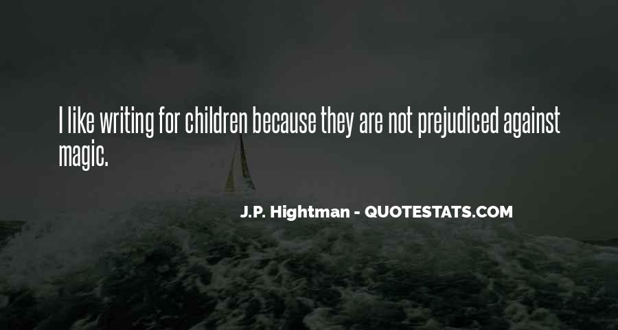 Quotes About Prejudiced #1047774