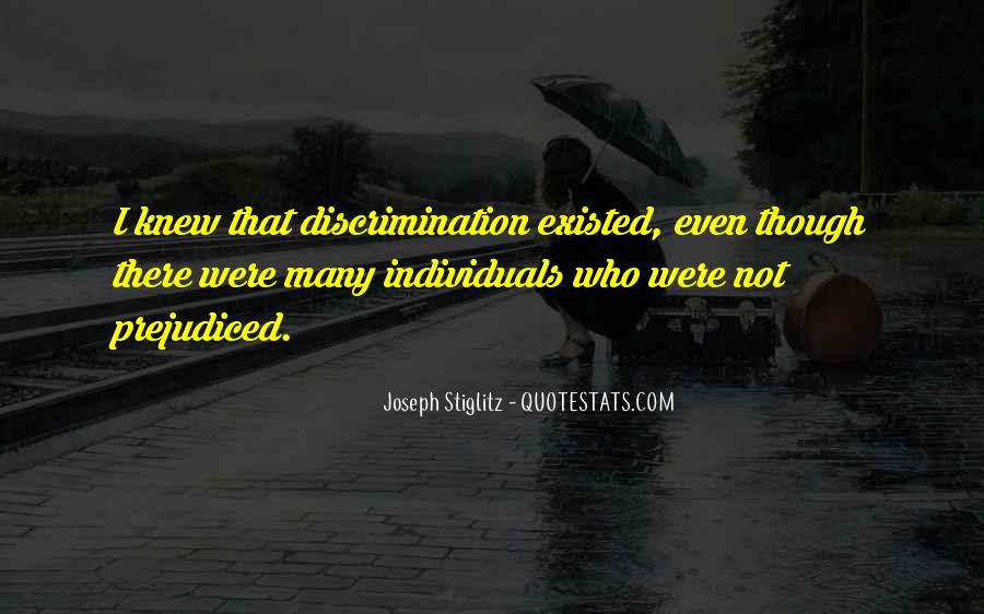 Quotes About Prejudiced #1177757