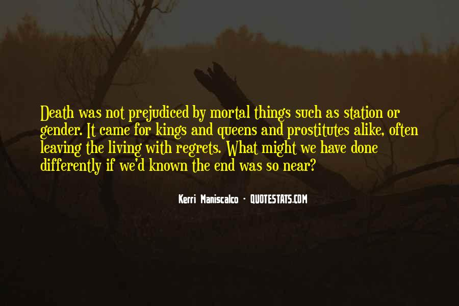 Quotes About Prejudiced #1308967
